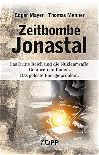 Reichen Boden (Zeitbombe Jonastal: Das Dritte Reich und die Nuklearwaffe. Gefahren im Boden. Das gelöste Energieproblem.)
