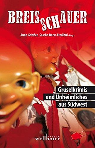 Preisvergleich Produktbild Breisschauer: Gruselkrimis und Unheimliches aus Südwest