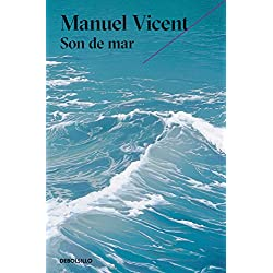 Son de mar (Premio Alfaguara de novela 1999) (BEST SELLER)