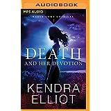 DEATH & HER DEVOTION         M (Rogue Vows)