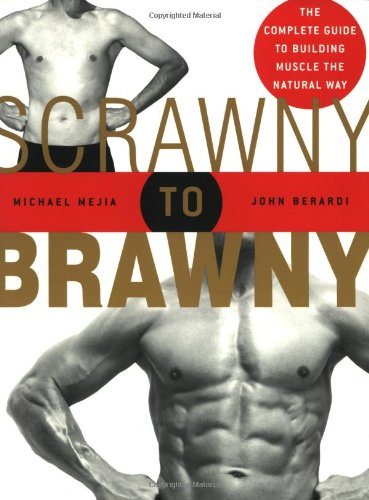 scrawny-to-brawny-the-complete-guide-to-building-muscle-the-normal-way