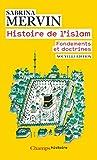 Histire De L'islam, Fondements Et Doctrines