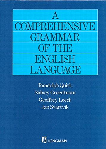 Comprehensive Grammar of the English Language, A New Edition (General Grammar)