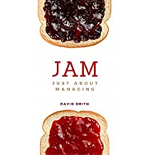 Jam: Just About Managing