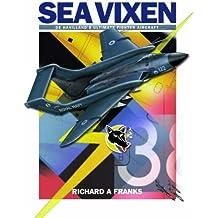 De Havilland Sea Vixen: De Havilland's Ultimate Fighter Aircraft