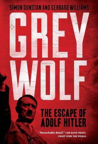 Grey Wolf: The Escape of Adolf Hitler por Simon Dunstan