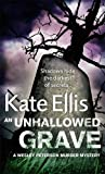 An Unhallowed Grave: Number 3 in series (Wesley Peterson)