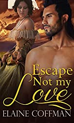 Escape Not My Love