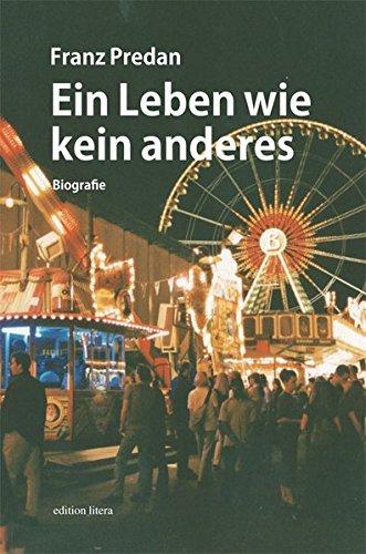 Ein Leben wie kein anderes: Biografie (edition litera)