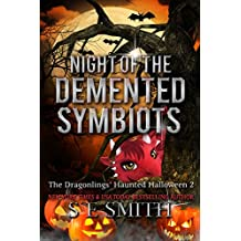 Night of the Demented Symbiots: The Dragonlings' Haunted Halloween 2: Science Fiction Romance (Dragonlings of Valdier) (English Edition)