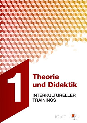 Theorie und Didaktik interkultureller Trainings (iCulT Train-the-Intercultural-Trainer)