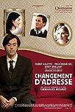 Changement D'adresse - 2006 - De Emmanuel Mouret, Ariane Ascaride, Dany Brillant