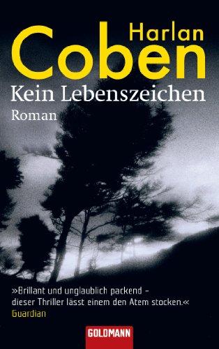 Buchseite und Rezensionen zu 'Kein Lebenszeichen: Roman' von Harlan Coben