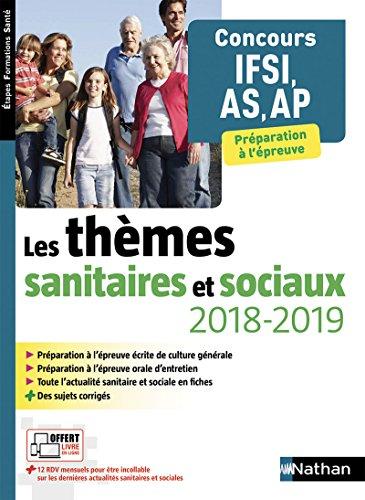 Les thèmes sanitaires et sociaux 2018/2019 - Concours IFSI/AS/AP par Élisabeth Baumeier