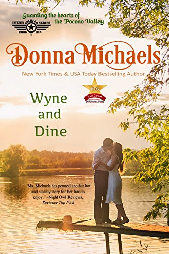 Wyne and Dine (Citizen Soldier Series Book 1) (English Edition)