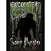 Encounters with the Honey Island Swamp Monster [OV]