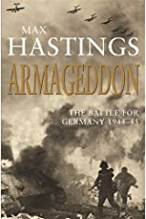 Armageddon: The Battle for Germany 1944-45 Paperback
