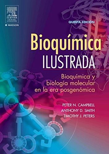 Bioquímica ilustrada por P.N. Campbell