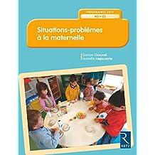 Situations - problèmes à la maternelle - MS-GS