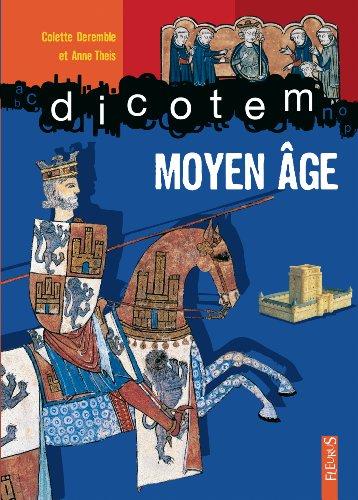 Moyen Age par Colette Deremble