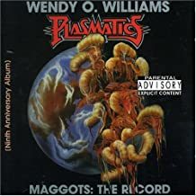 Maggots: the Record by Plasmatics/Wendy O. Williams
