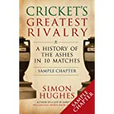 Cricket's Greatest Rivalry: FREE SAMPLER A History of the Ashes in 10 Matches (English Edition)