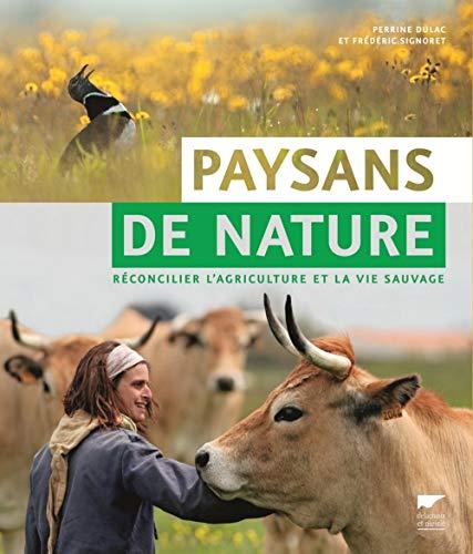 Paysans de nature par Perrine Dulac