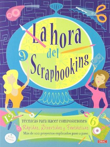 La hora del scrapbooking (Cp - Serie Scrapbooking) por Kathy Fesmire