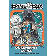 The Dusenbury Curse: Volume 2 (Crime Cats)