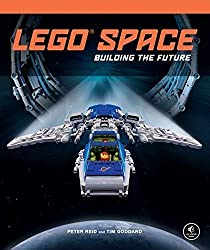 LEGO Space: Building the Future by Peter Reid (2013-11-15)