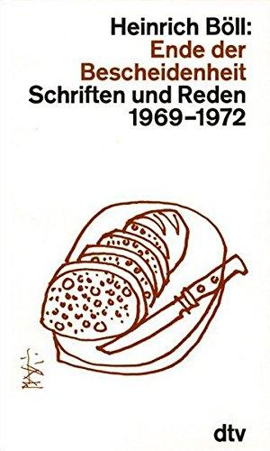 Ende der Bescheidenheit : Schriften und Reden 1969 - 1972