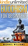 BUDDHISM: Buddhism For Beginners: How...