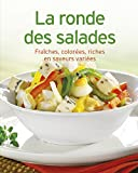 La ronde des salades