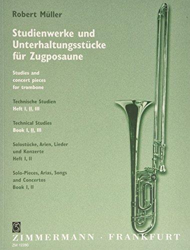 Studienwerke und Unterhaltungsstücke für Zugposaune: Technische Studien. Heft 2. Posaune.