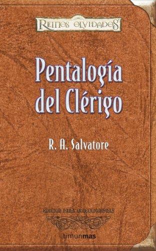 Pentalogía del clérigo (Reinos Olvidados) por R. A. Salvatore