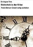 Sicherheit in der Krise: Trotz Börsen Crash ruhig schlafen