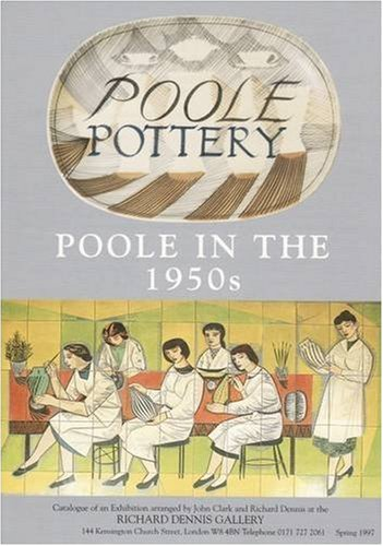 Poole Pottery: Poole In The 1950s