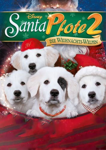 Santa Pfote 2 - Die Weihnachts-Welpen