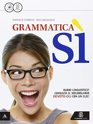 Grammatica s. Per le Scuole superiori. Con e-book. Con espansione online