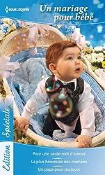 Un mariage pour bébé (Edition Spéciale t. 70)