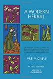 A Modern Herbal: the Medicinal, Culinary, Cosmetic and Economic Properties, Cultivation and Folk Lore of Herbs, Grasses, Fungi, Shrubs and Trees: Vol 2: 002