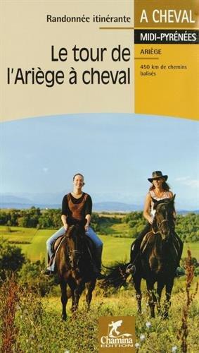 Le tour de l'Ariège à cheval par Chamina