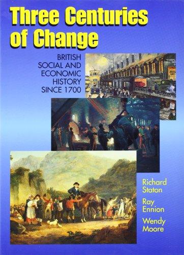 Three Centuries of Change