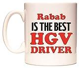 Rabab IS THE BEST HGV DRIVER Becher von WeDoMugs