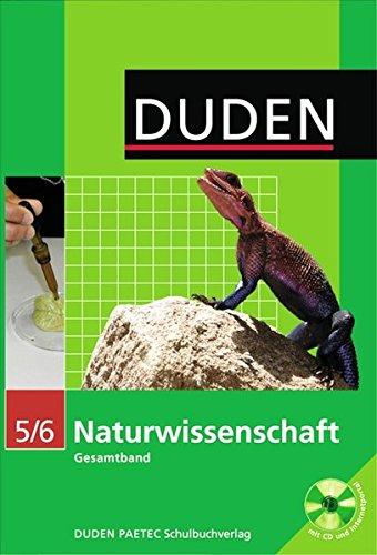 Duden Naturwissenschaft - Nordrhein-Westfalen: Gesamtband: 5./6. Schuljahr - Schülerbuch mit CD-ROM