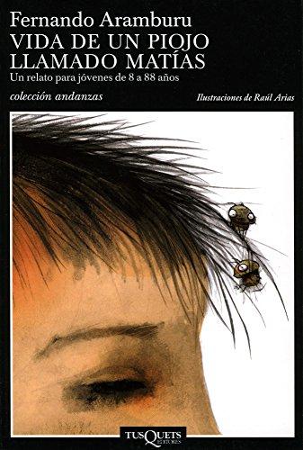 Vida de un piojo llamado Matías (Andanzas) por Fernando Aramburu