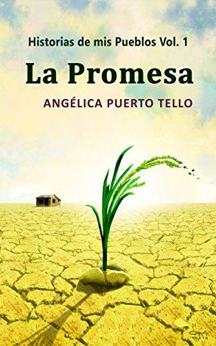 La Promesa (Historias de mis Pueblos n 1)