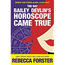 The Day Bailey Devlin's Horoscope Came True (Sweet Romance) (The Bailey Devlin Series Book 1) (English Edition)