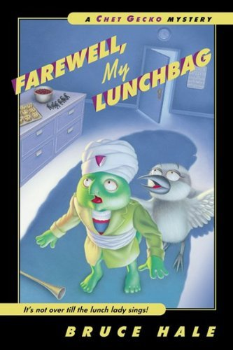 Farewell, My Lunchbag: A Chet Gecko Mystery (English Edition)