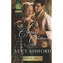 The Captain's Courtesan (Mills & Boon Historical Romance)
